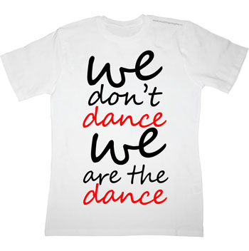 Футболка We dont dance we are the dance